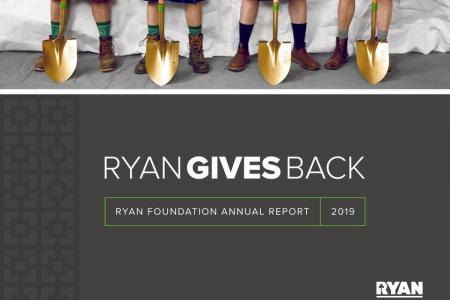 Ryan Companies 2019 Ryan Foundation Annual Report